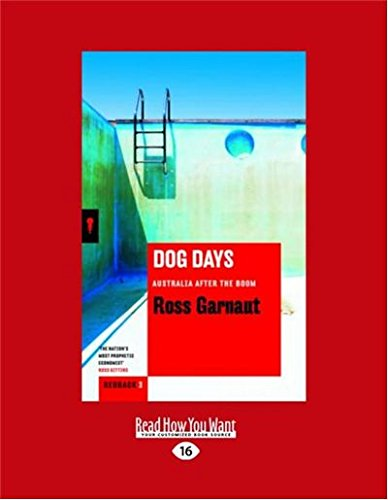 9781525244056: Dog Days: Australia After the Boom