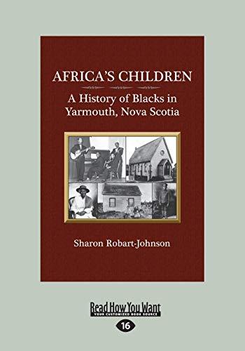 Africa's Children: A History of Blacks in: Robart-Johnson, Sharon