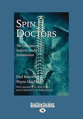 9781525258374: Spin Doctors: The Chiropractic Industry Under Examination