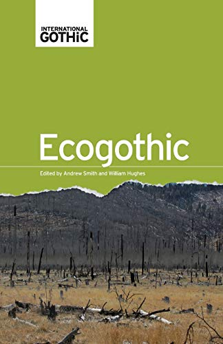 9781526106896: Ecogothic (International Gothic MUP)