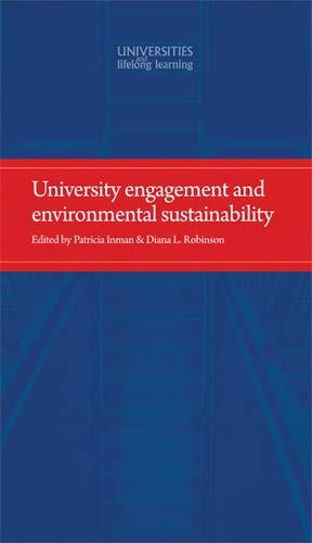 9781526107206: University engagement and environmental sustainability (Universities and Lifelong Learning MUP)