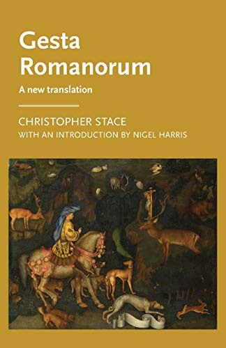 9781526127266: Gesta Romanorum: A new translation (Manchester Medieval Literature and Culture MUP)
