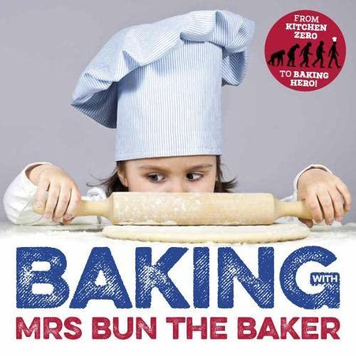 9781526200334: Baking with Mrs Bun the Baker