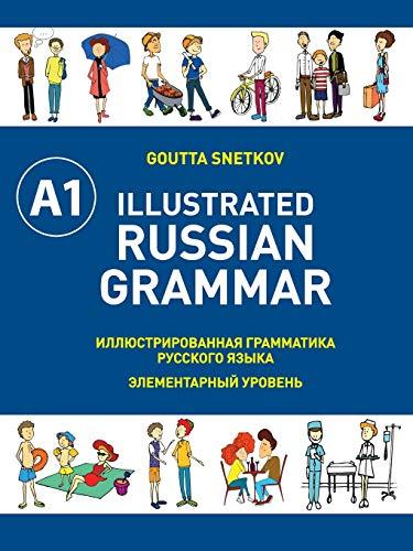 9781526200341: Illustrated Russian Grammar