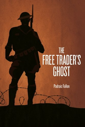 The Free Trader's Ghost: Padraic Fallon