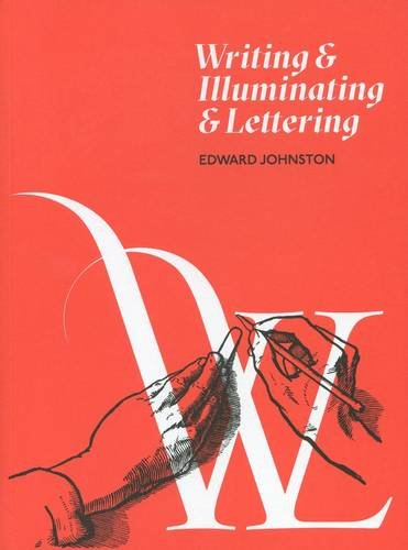 9781526201010: Writing and Illuminating and Lettering