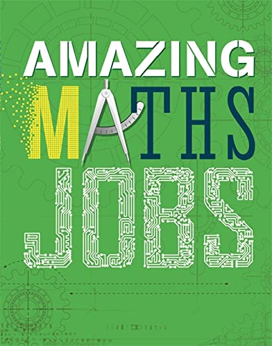 9781526300102: Amazing Jobs: Maths