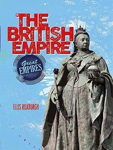 9781526300676: The British Empire (Great Empires)