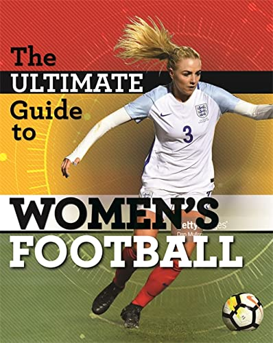 9781526306753: The Ultimate Guide to Women's Football