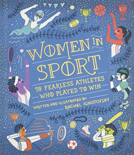 9781526360922: Women in Sport: Fifty Fearless Athletes Who Played to Win