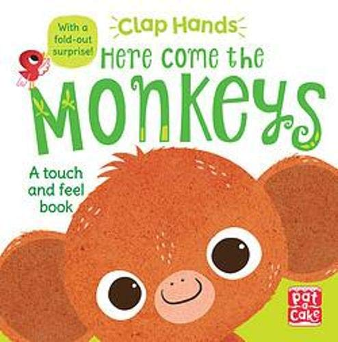 9781526380081: Here Come the Monkeys: A touch-and-feel board book with a fold-out surprise (Clap Hands)