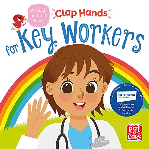 9781526383228: Key Workers: A touch-and-feel board book (Clap Hands)