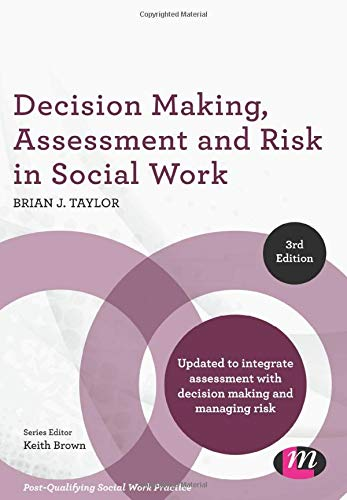 9781526401052: Decision Making, Assessment and Risk in Social Work (Post-Qualifying Social Work Practice Series)