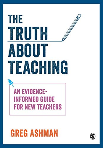 9781526420879: The Truth about Teaching: An evidence-informed guide for new teachers