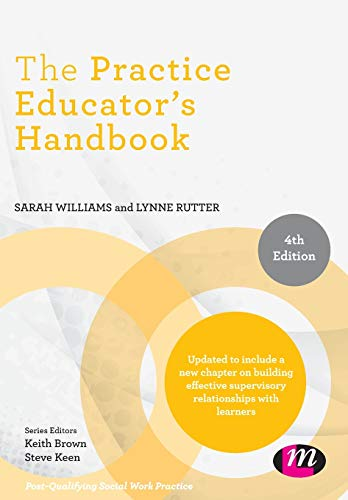 9781526423917: The Practice Educator's Handbook (Post-Qualifying Social Work Practice Series)