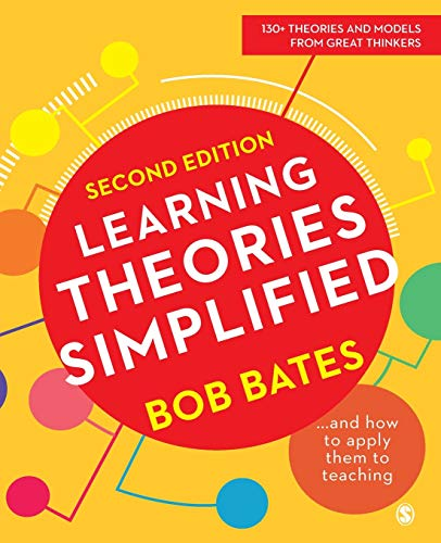 9781526459381: Learning Theories Simplified: ...and how to apply them to teaching