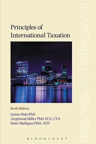 Principles of International Taxation (Paperback): Lynne Oats, Angharad