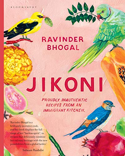 9781526601445: Jikoni: Proudly Inauthentic Recipes from an Immigrant Kitchen