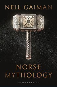 Norse Mythology: Neil Gaiman