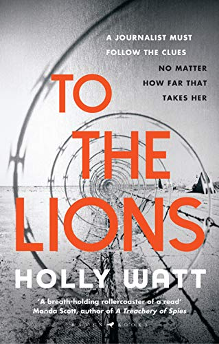 9781526602077: To The Lions: Winner of the 2019 CWA Ian Fleming Steel Dagger Award