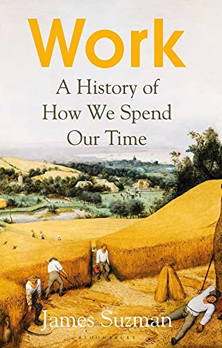 9781526605016: Work: A History of How We Spend Our Time