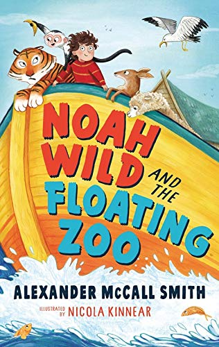 9781526605542: Noah Wild and the Floating Zoo