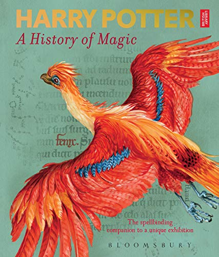 9781526607072: Harry Potter - A History of Magic: The Book of the Exhibition