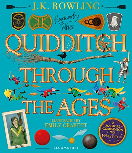 9781526608123: Quidditch Through the Ages - Illustrated Edition: A magical companion to the Harry Potter stories