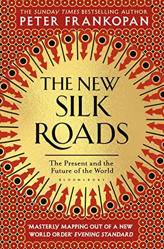 9781526608246: The New Silk Roads: The Present and Future of the World