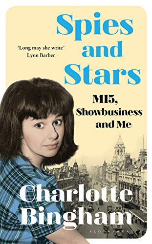 9781526608680: Spies and Stars: MI5, Showbusiness and Me