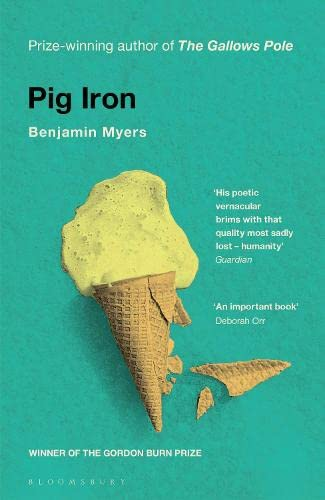 9781526611185: Pig Iron