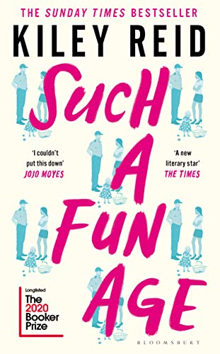 9781526612144: Such a Fun Age: 'The book of the year' Independent