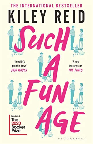 9781526612168: Such a Fun Age: 'The book of the year' Independent