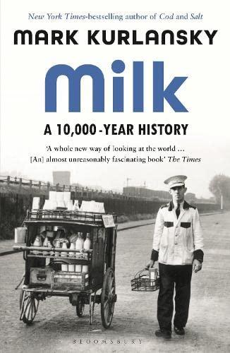 9781526614346: Milk: A 10,000-Year History