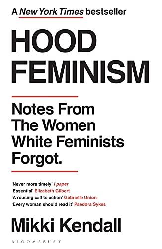 9781526622709: Hood Feminism: Notes from the Women White Feminists Forgot