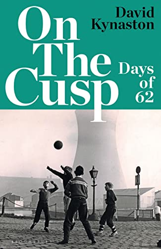 9781526632012: On the Cusp: Days of '62