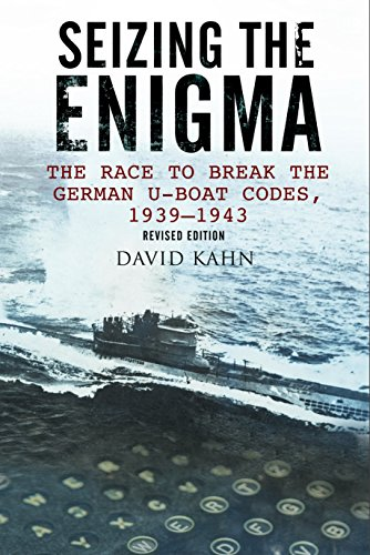 9781526711458: Seizing the Enigma: The Race to Break the German U-Boat Codes, 1933-1945