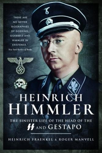 9781526713391: Heinrich Himmler: The Sinister Life of the Head of the SS and Gestapo