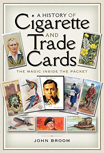 9781526721747: A History of Cigarette and Trade Cards: The Magic Inside the Packet