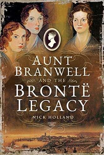 9781526722232: Aunt Branwell and the Bront� Legacy