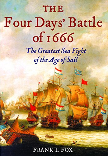 9781526737274: The Four Days' Battle of 1666: The Greatest Sea Fight of the Age of Sail