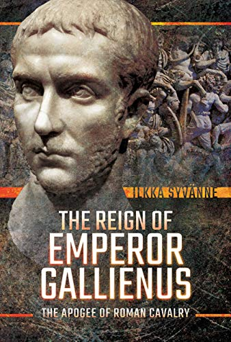 9781526745217: Syvanne, I: Reign of Emperor Gallienus