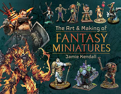 9781526767424: The Art and Making of Fantasy Miniatures