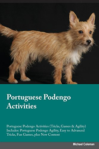 9781526904249: Portuguese Podengo Activities Portuguese Podengo Activities (Tricks, Games & Agility) Includes: Portuguese Podengo Agility, Easy to Advanced Tricks, Fun Games, plus New Content