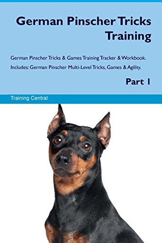 9781526946942 - Central, Training: German Pinscher Tricks Training German Pinscher Tricks & Games Training Tracker & Workbook. Includes: German Pinscher Multi-Level Tricks, Games & Agility. Part 1 - Book