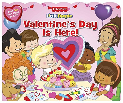 Fisher Price Little People: Valentine's Day Is: Parragon Books Ltd.