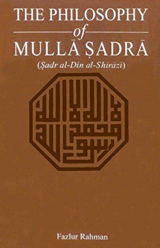 9781527582583: The Philosophy Of Mulla Sadra