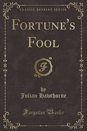 9781527614826: Fortune's Fool (Classic Reprint)