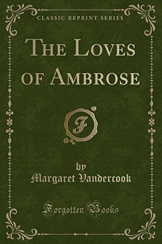 The Loves of Ambrose (Classic Reprint) (Paperback): Margaret Vandercook