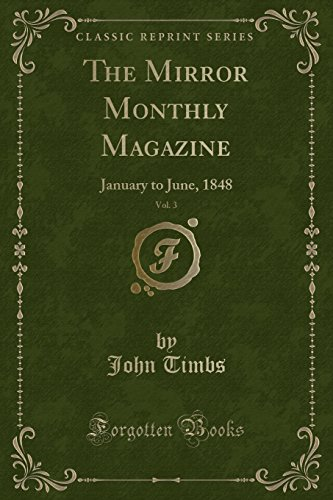 The Mirror Monthly Magazine, Vol. 3: January: John Timbs
